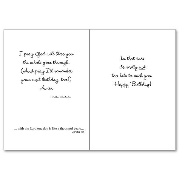 One Day Like A Thousand Years Brother Christopher Belated Birthday Card