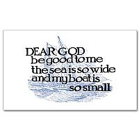 Dear God Be Good to Me The Sea Is So Wide