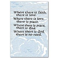 Where There Is Faith, There Is Love