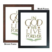 In God We Live Forever