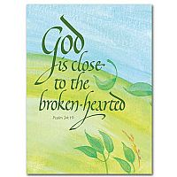 God Is Close to the Broken-Hearted