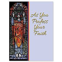 As You Profess Your Faith