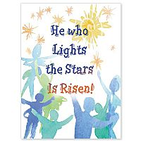 He Who Lights the Stars Is Risen!