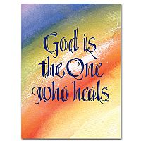 God Is the One Who Heals