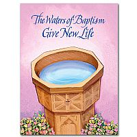 The Waters of Baptism Give New Life