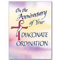 On the Anniversary of Your Diaconate Ordination
