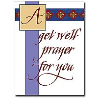 A Get Well Prayer for You