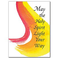 May the Holy Spirit Light Your Way