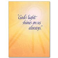 God's Light Shines on Us Always