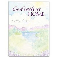 God Calls Us Home