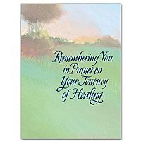 Remembering You in Prayer in Your Journey of Healing