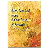Glory Be to God in This Golden Season of Gratitude