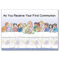 As You Receive Your First Communion