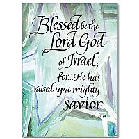 Blessed be the Lord God
