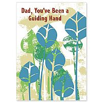 Dad, You've Been a Guiding Hand
