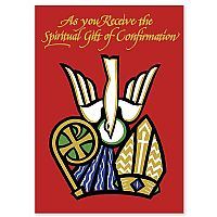 As You Receive the Spiritual Gift of Confirmation