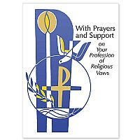 With Prayers and Support on Your Religious Vows