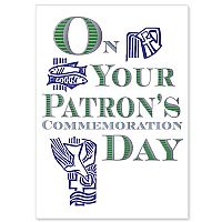 On Your Patron's Commemoration Day