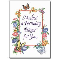 Mother, a Birthday Prayer for You