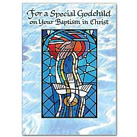 For A Special Godchild on Your Baptism in Christ