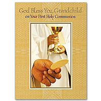 God Bless You, Grandchild on Your First Holy Communion