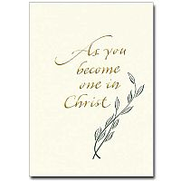 as you become one in christ