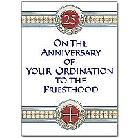 On the Anniversary of Your Ordination to the Priesthood
