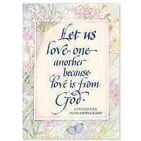 Let Us Love One Another Anniversary Prayer