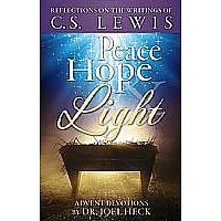 Peace, Hope & Light: Reflections on the Writings of C.S. Lewis