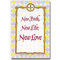 New Birth, New Life, New Love