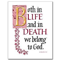 Both in Life and in Death we belong to God.