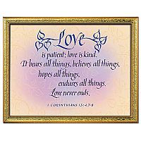Love Is Patient, Love Is Kind (1st Corinthians 13: 4, 7-8)