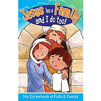 Jesus Has A Family...And I Do Too!