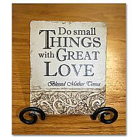 """Do Small Things..."" Plaque"