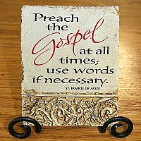 Preach the Gospel plaque