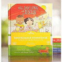 All Day Long with Jesus Recordable Storybook