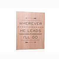 Wherever He Leads Plaque