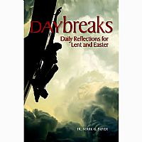 Daybreaks: Daily Reflection for Lent and Easter