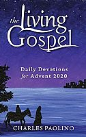 The Living Gospel: Advent Devotions for 2020