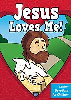 Jesus Loves Me Children's Lenten Devotional Booklet