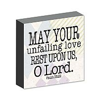 May your unfailing love rest on us