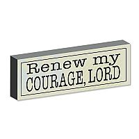 Renew my Courage