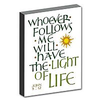 Whoever Follows Me Will Have the Light of Life