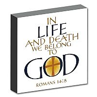 In Life and Death We Belong to God