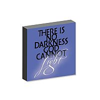 There Is No Darkness God Cannot Light