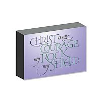 Christ Is My Courage My Rock My Shield