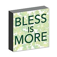 Bless is more