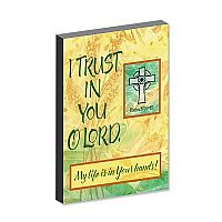 I Trust in You, O Lord
