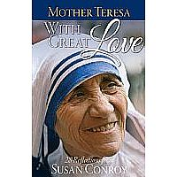 Mother Teresa: With Great Love