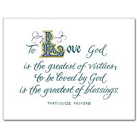 To Love God Is the Greatest...